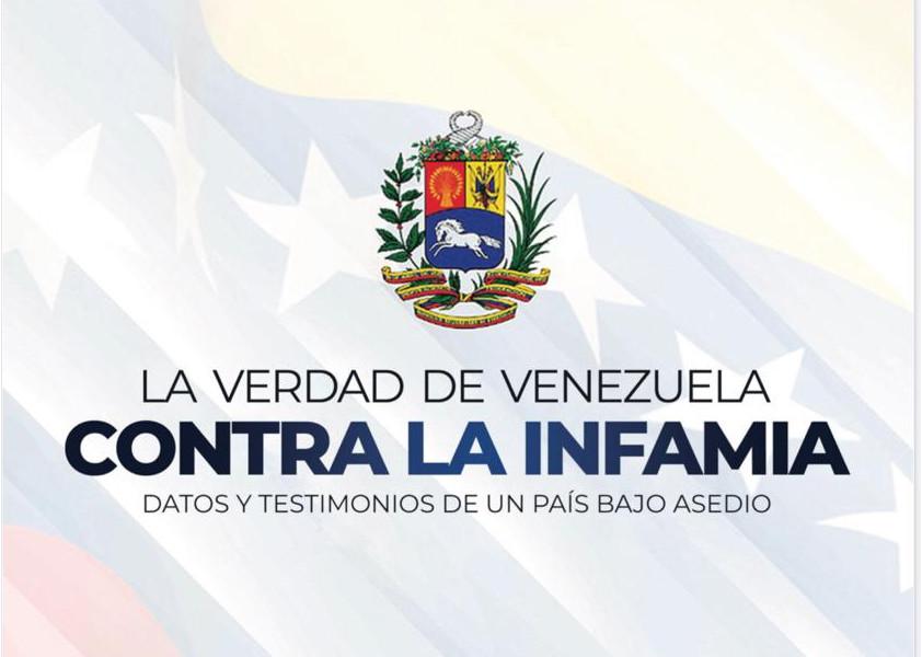 La verdad de Venezuela contra la infamia